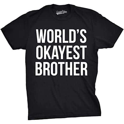 Funny T-Shirts for Brother