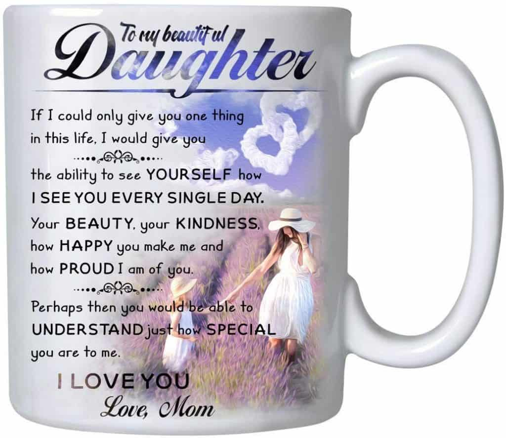 To My Daughter Coffee Mug